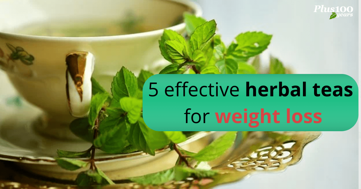 5 Effective Herbal Teas for Weight Loss