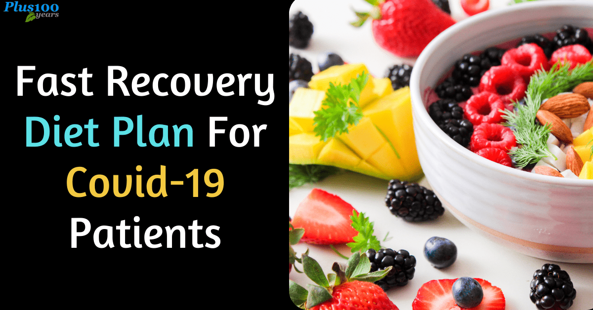 Fast Recovery Diet Plan for Covid-19 Patients