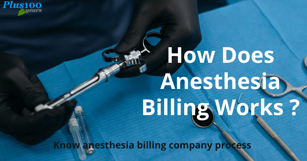 How Does Anesthesia Billing Works ?