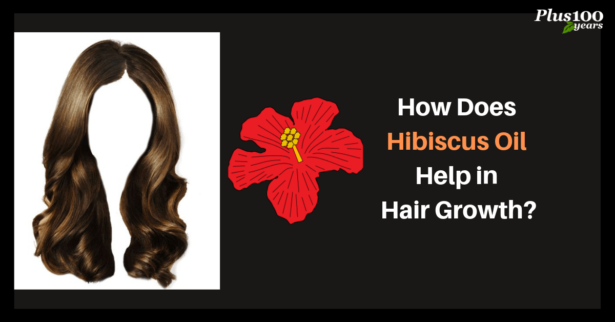 How Does Hibiscus Oil Help in Hair Growth?