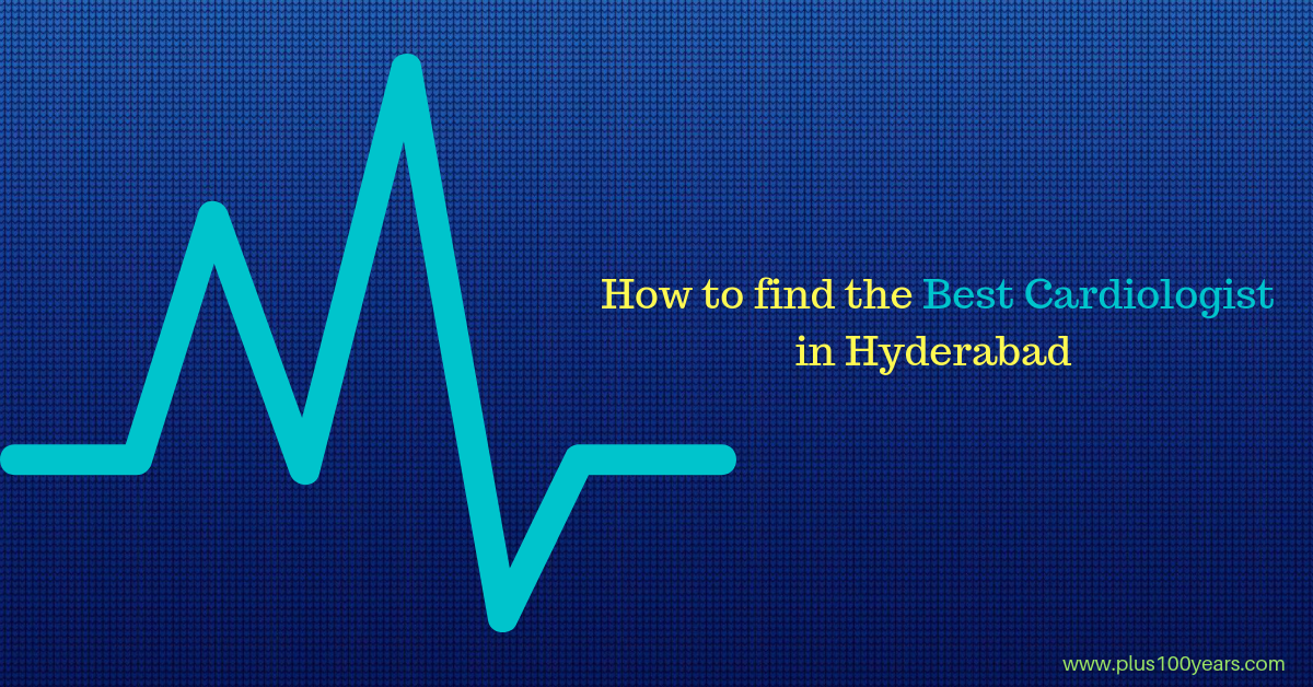 How to Find Top Best Cardiologist in Hyderabad?