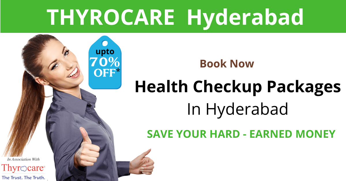 Thyrocare Hyderabad - Preventive Health Checkups With Less Cost
