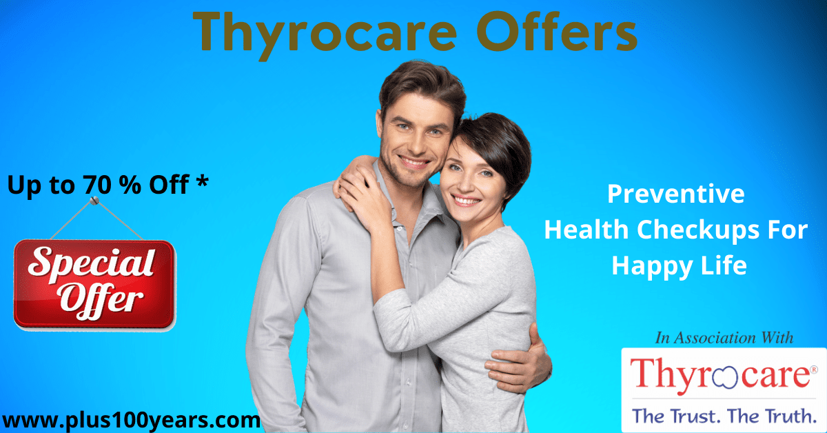 Thyrocare Offers upto 70 % Off * for Healthy Life