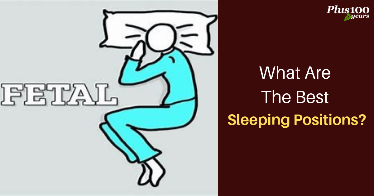 What are the Best Sleeping Positions?