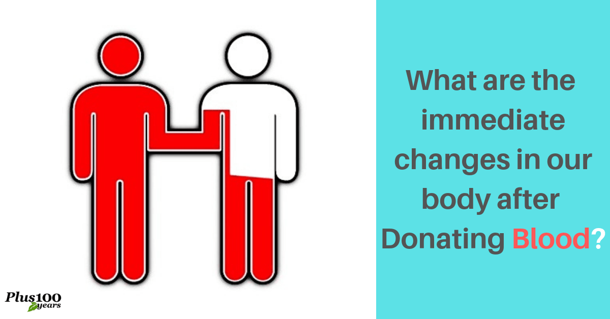 What are the immediate changes in our body after donating blood?