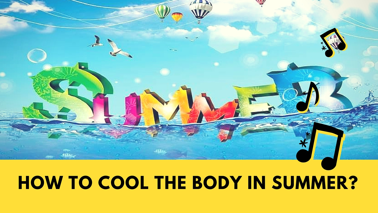 Best Natural Ways to Cool the Body in Summer