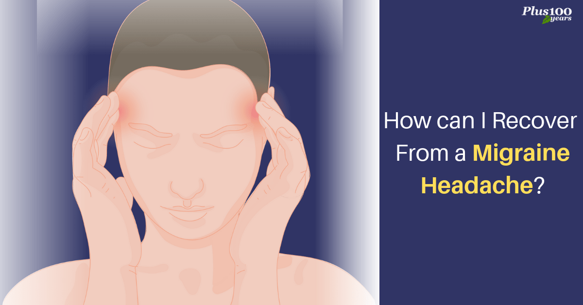 How can I recover from a migraine headache?