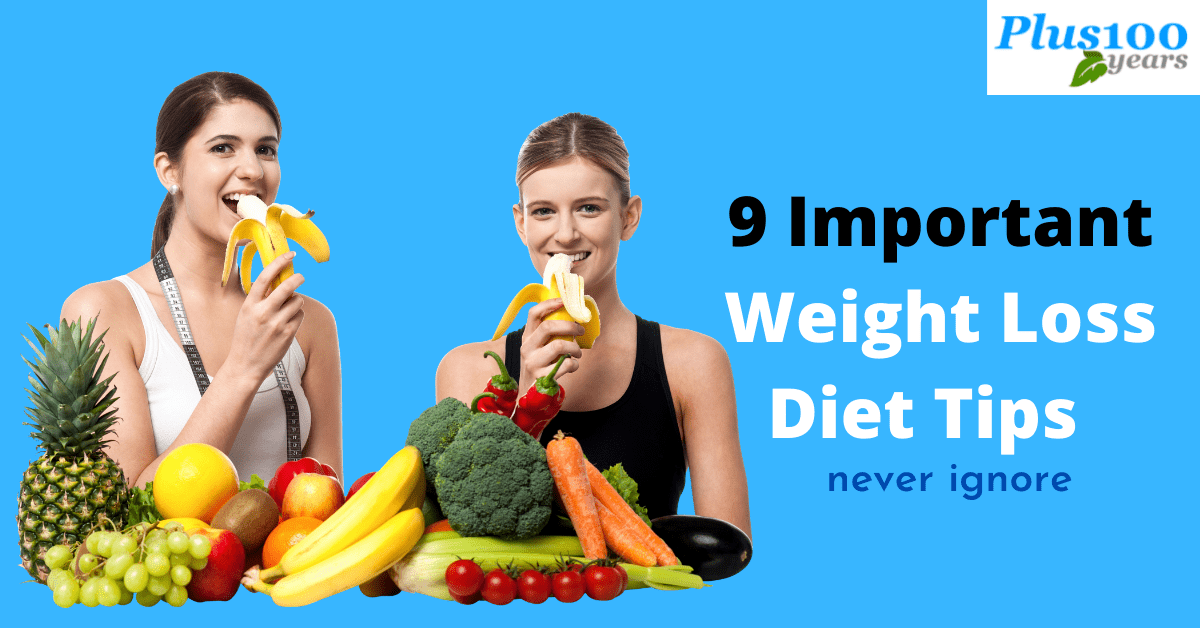 9 Important Weight Loss Diet Tips | Never Ignore
