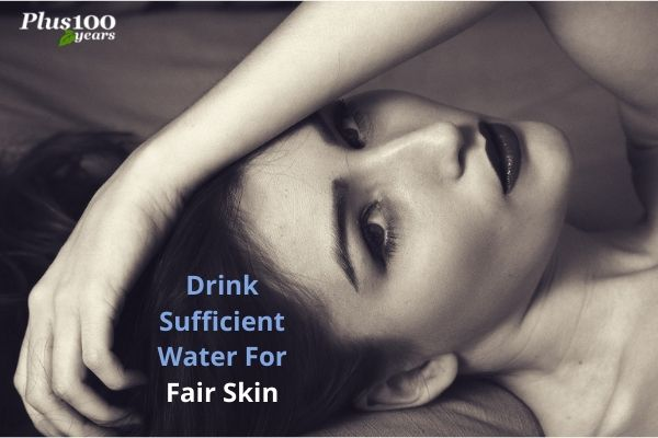 Drink Sufficient Water for Fair Skin || Drink Sufficient Water for Fair Skin