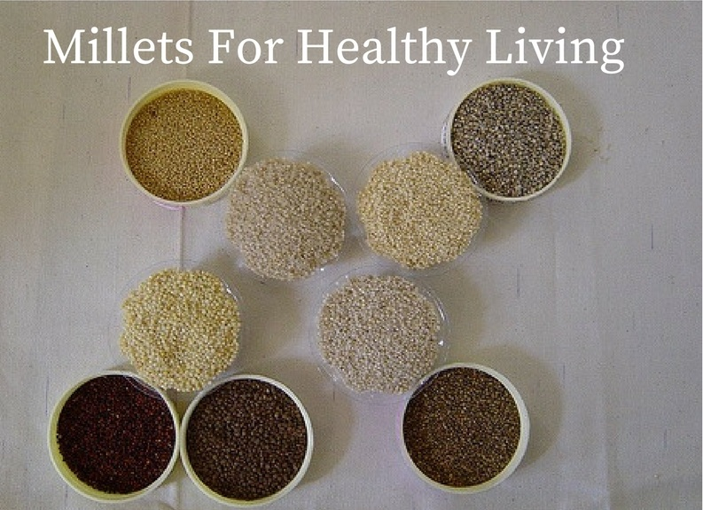 Millets For Healthy Living