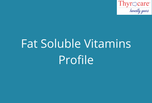 FAT  SOLUBLE VITAMINS PROFILE