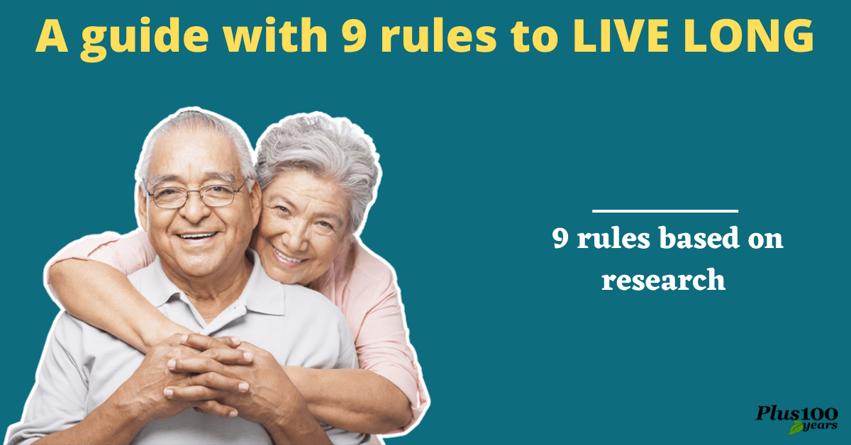 how to live long-Follow these 9 rules
