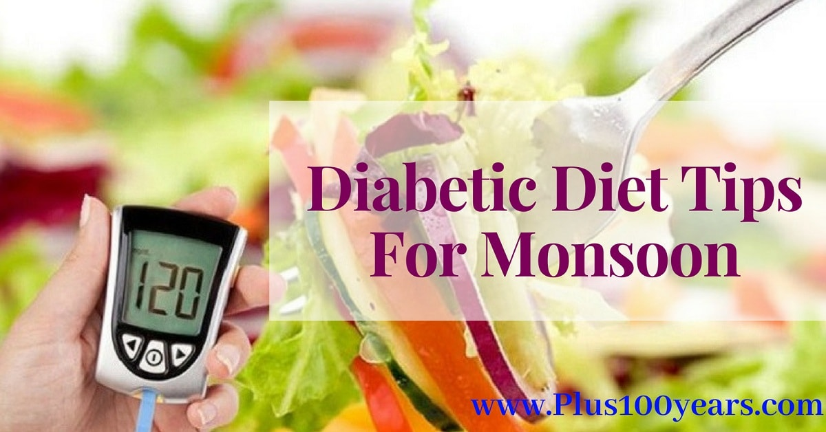 Amazing Tips to Follow a Healthy Diabetic Diet during Monsoon