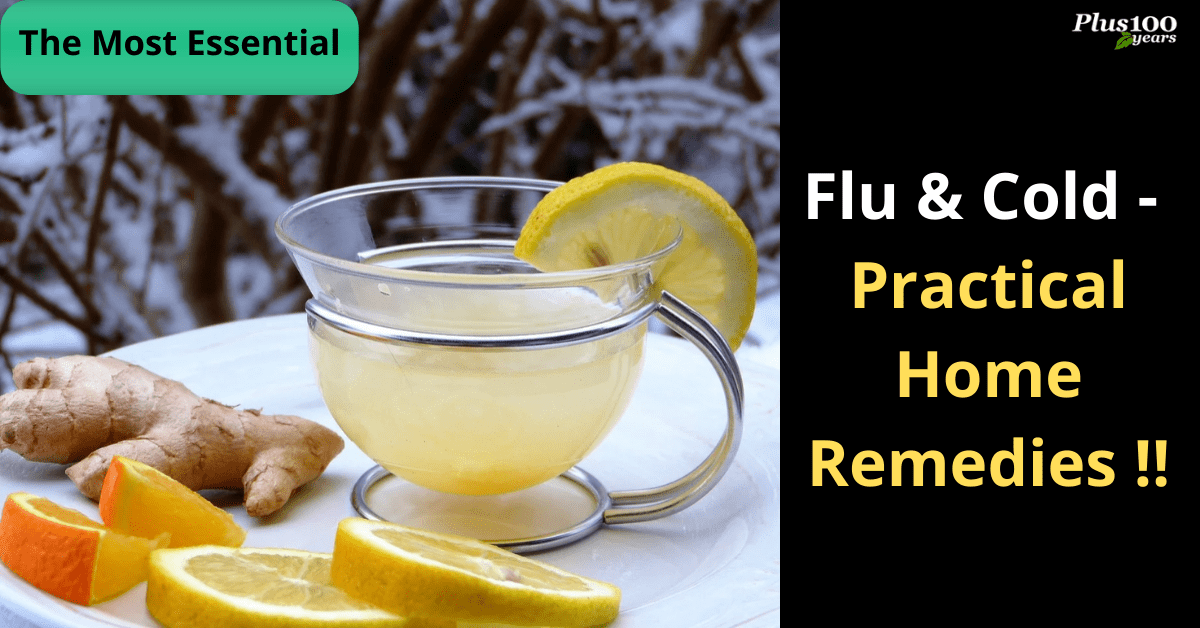 Home Remedies for Flu - The Most Essential & Practical Remedies