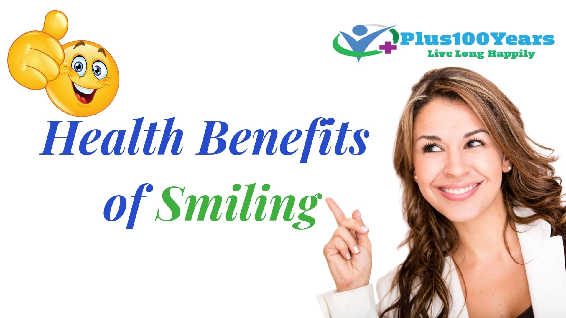 Health Benefits of Smiling