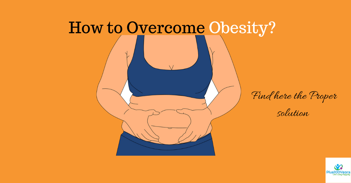 How to overcome obesity?