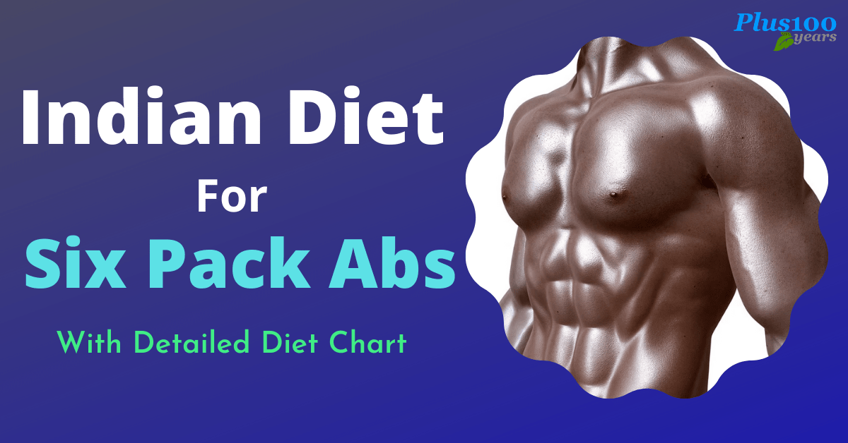 Are You Trying to Get Six Pack Body?Then Follow This Indian Diet for Six Pack Abs