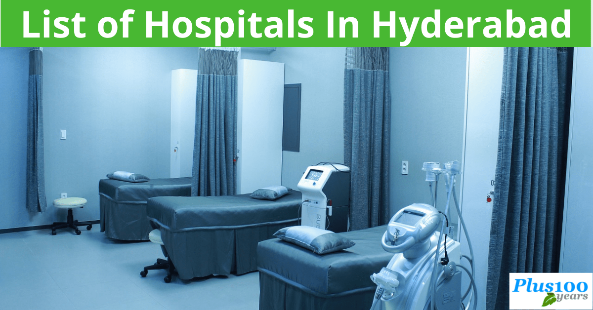 List of Hospitals in Hyderabad ,know more about all these Hospitals