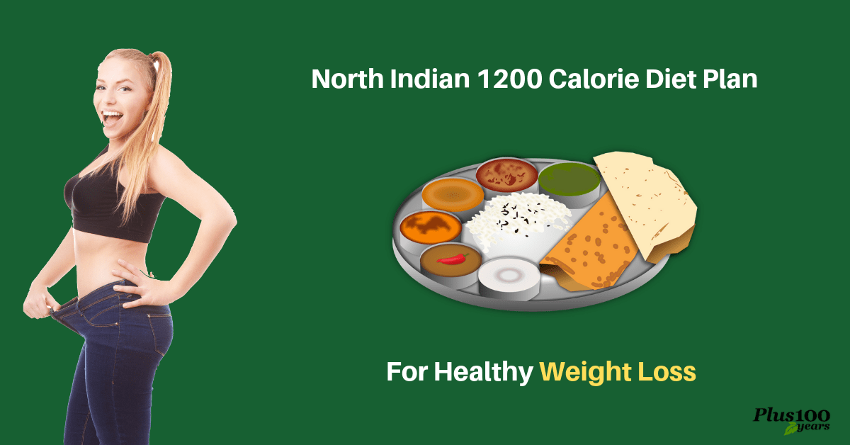 1200 Calorie Diet Plan North Indian for Weight Loss