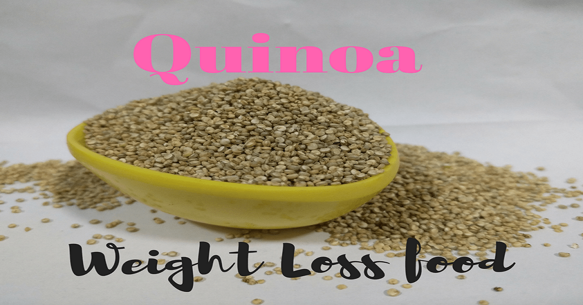 About Quinoa for weight Loss-Alternate for rice