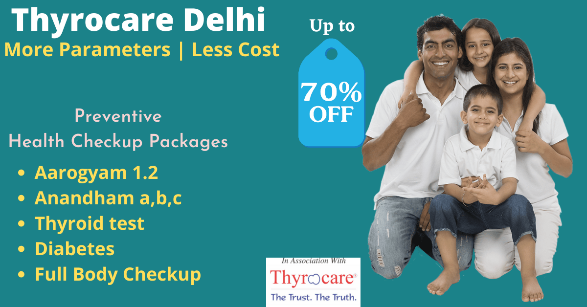 The best preventive Health Checkup Packages | Thyrocare Delhi