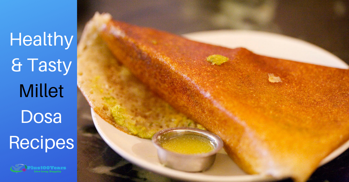 How To Prepare Healthy Millet Dosa Recipes?