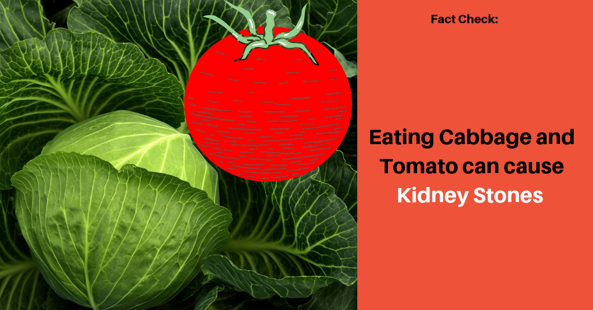 Will the mixture of cabbage and tomato lead to formation of kidney stones?