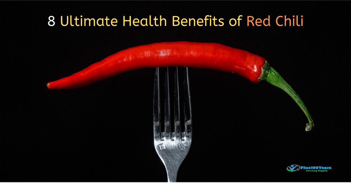 8 Ultimate Health Benefits of Red Chili | Based on Research