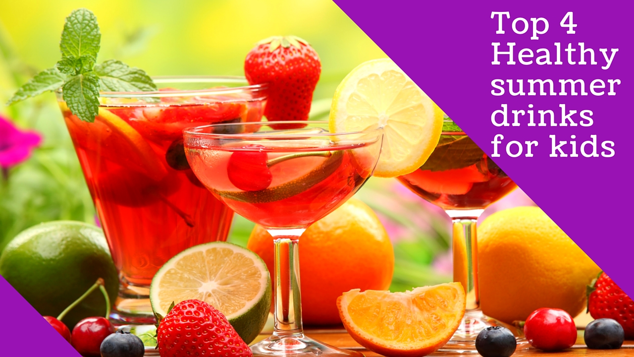 How to make Healthy summer drinks for kids?
