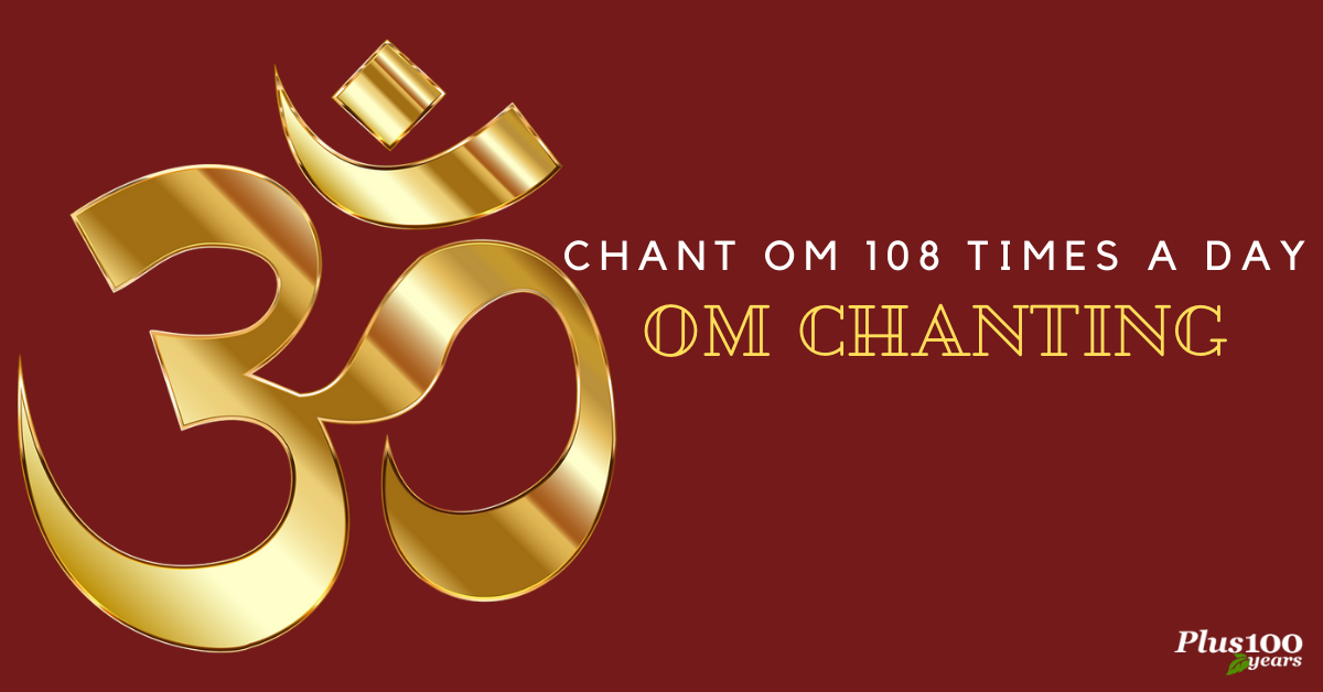 Why do we chant Om 108 times?