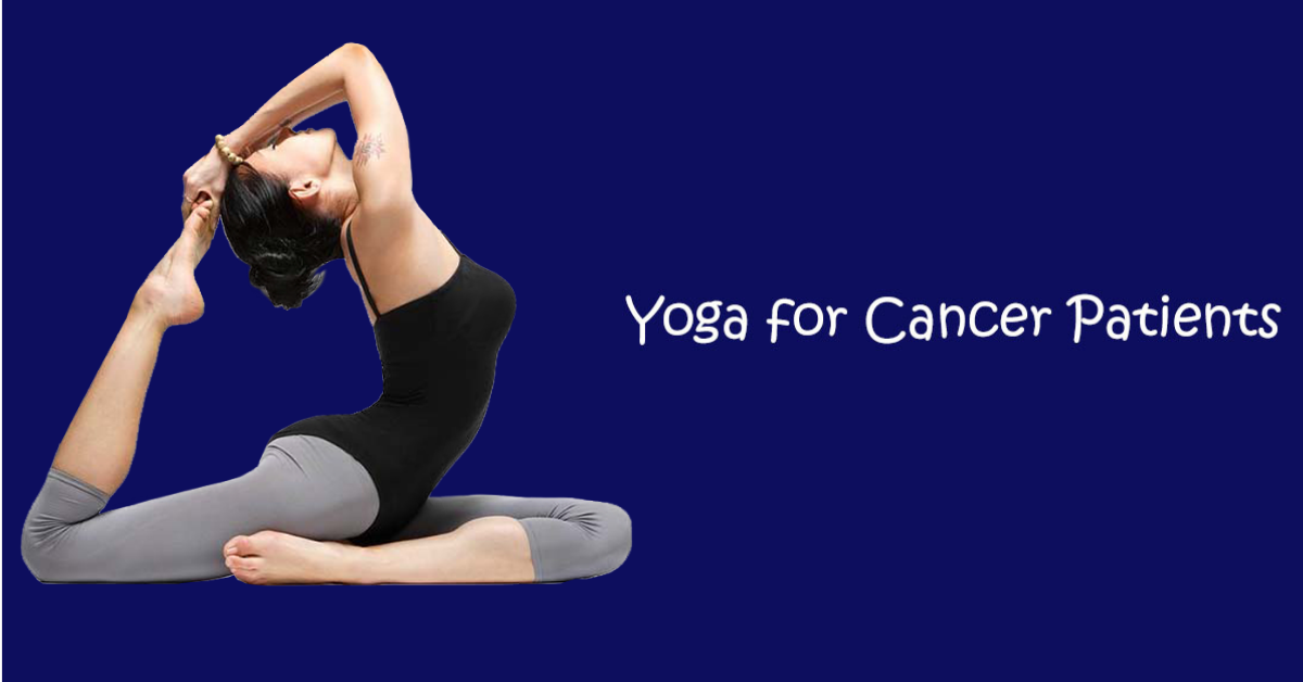 Benefits of yoga for Cancer